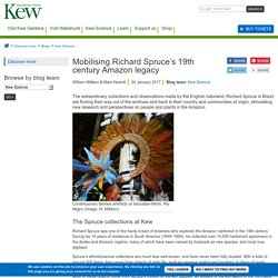 Mobilising Richard Spruce's 19th century Amazon legacy