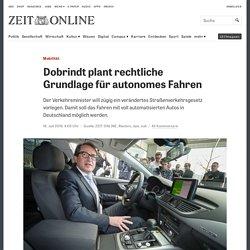 Mobilität: Dobrindt plant rechtliche Grundlage für autonomes Fahren