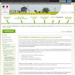 Plan de Mobilité / de Déplacement: pourquoi, pour qui, comment? - DREAL Centre-Val de Loire
