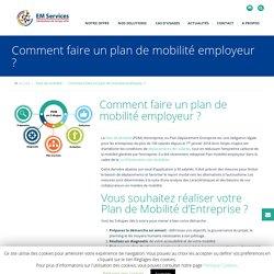 Comment faire un plan de mobilité employeur ?