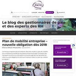 Plan de mobilité entreprise - obligaton dès 2018