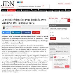 La mobilité dans les PME facilitée avec Windows10: la preuve par3