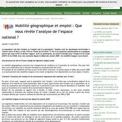 Mobilité géographique et emploi : Que nous révèle l'analyse de l'espace national (...)