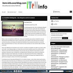 La mobilité intelligente : les citoyens sont en avance - item-info.overblog.com