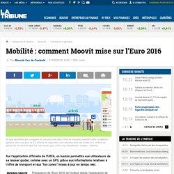 Mobilité: comment Moovit mise sur l'Euro 2016