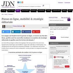Presse en ligne, mobilité & stratégie éditoriale