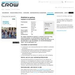 Mobiliteit en gedrag - CROW