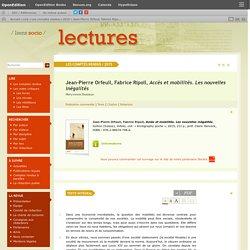 Jean-Pierre Orfeuil, Fabrice Ripoll, Accès et mobilités. Les nouvelles inégalités