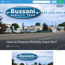 How to Finance Mobility Used Van?