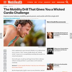 The Mobility Drill That Gives You a Tough Cardio Challenge