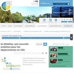 So Mobility: une nouvelle ambition pour les déplacements en ville