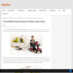 QTvan Mobility Scooter Caravan for Riders Loving Travels