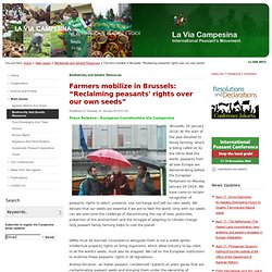 """Farmers mobilize in Brussels: """"Reclaiming peasants' rights over our own seeds"""""""