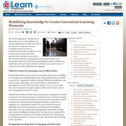 Mobilizing Knowledge to Create Convenient Learning Moments