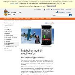 Mät buller med din mobiltelefon - Arbetsmiljöverket