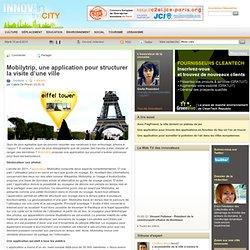 Mobilytrip, une application pour structurer la visite d'une ville