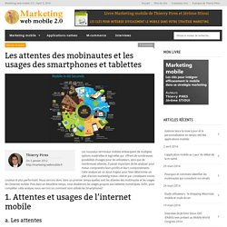 Les attentes des mobinautes et usages des smartphones et tablettes