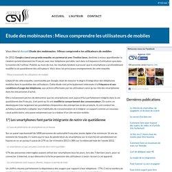 Etude des mobinautes : Comprendre les utilisateurs de smartphone
