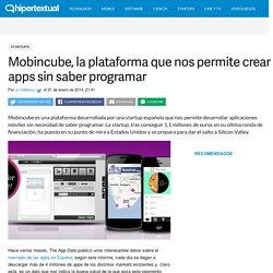 Mobincube, la plataforma para crear apps sin saber programar