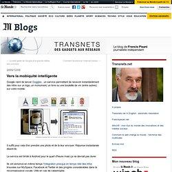 Vers la mobiquité intelligente - Transnets - Blog LeMonde.fr