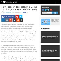 How Ibeacon Technology Is Going To Change the Future of Shopping