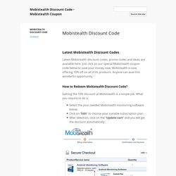 Mobistealth Discount Code - Mobistealth Coupon