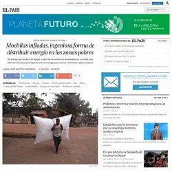 Mochilas infladas, ingeniosa forma de distribuir energía en las zonas pobres