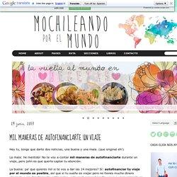 MOCHILEANDO POR EL MUNDO: MIL MANERAS DE AUTOFINANCIARTE UN VIAJE