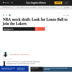 NBA mock draft: Look for Lonzo Ball to join the Lakers