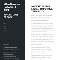 Mocking The File System to Improve Testability « Milan Nankov's Blog