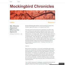 My March Against Monsanto Speech   Mockingbird Chronicles