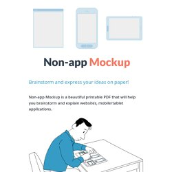 Mockup - Brainstorm and express your ideas on paper.