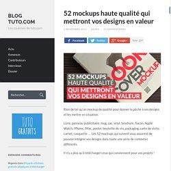 52 mockups haute qualité qui mettront vos designs en valeur
