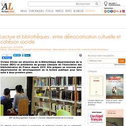 Lecture et bibliothèques : entre démocratisation culturelle et cohésion sociale
