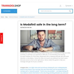 Is Modafinil safe in the long term?