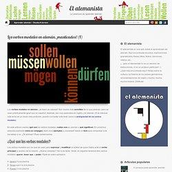 Los verbos modales en alemán, ¡masticados! (I)