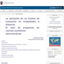 La aplicación de un modelo de evaluación en modalidades a distancia. El caso de programas de ciencias económico-administrativas