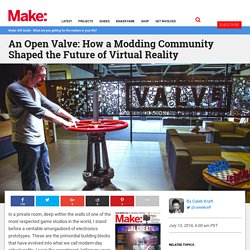 An Open Valve: How a Modding Community Shaped the Future of Virtual Reality
