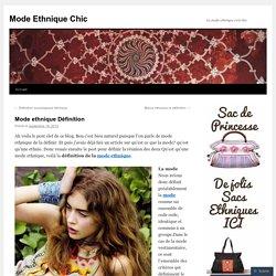 Mode ethnique Définition