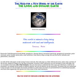 The Need For a New Model of the Earth The Living and Dynamic Earth