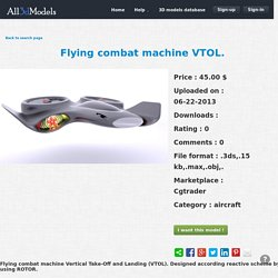 3d model Flying combat machine VTOL.