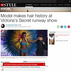 Model makes hair history at Victoria's Secret show