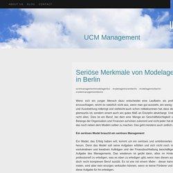 UCM Management - Seriöse Merkmale von Modelagenturen in Berlin