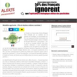 Modèle agricole : FN et écolos même combat !