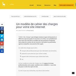 Un modèle de cahier des charges pour votre site internet