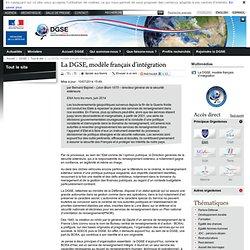 La DGSE, modèle français d'intégration