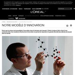 Le modèle d'innovation L'Oréal : une recherche forte