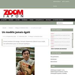 Un modèle jamais égalé – ZOOM Japon