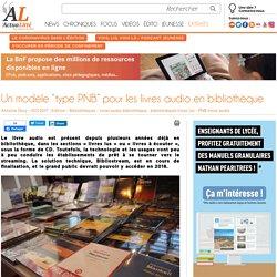 """Un modèle """"type PNB"""" pour les livres audio en bibliothèque"""