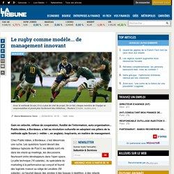 Le rugby comme modèle... de management innovant